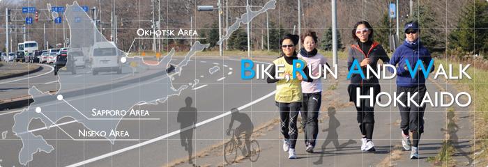 Bike,Run And Walk Hokkaido